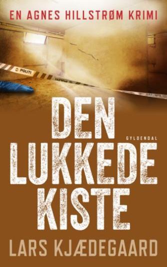 Lars Kjædegaard: Den lukkede kiste : krimi